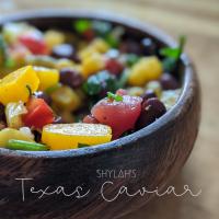 Shylah's Texas Caviar